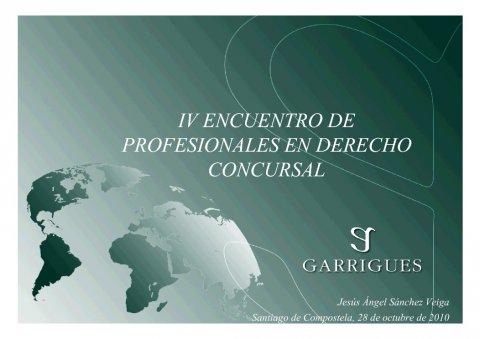 Presentación Jesús Angel Sánchez Veiga. Abogado Socio de Garriguez. Mebro da Xunta de Goberno do Colexio de Abogados de A Coruña - IV Encontro Galego de Profesionais do dereito concursal